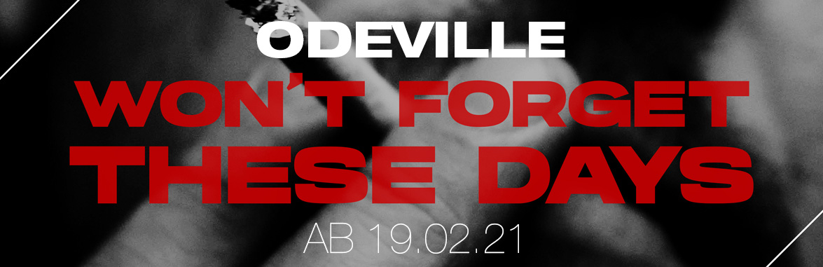 "Odeville - ""Won't Forget These Days"""