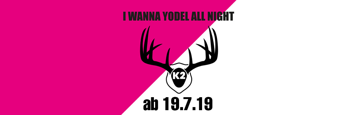 "K2 - ""I Wanna Yodel Yodel All Night"""